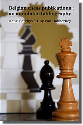 Belgian chess publications: an annotated bibliography