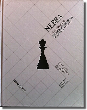 NEBEA, New Essays on Spanish Chess Bibliography